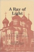 Ray of Light: Instructions in Piety and the State of the World at the End of Time, A