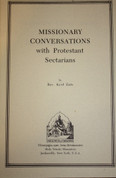 Missionary Conversations with Protestant Sectarians