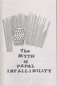 The Myth of Papal Infallibility