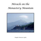 Miracle on the Monastery Mountain