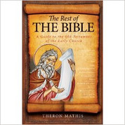 The Rest of the Bible: A Guide to the Old Testament of the Early Church