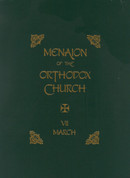 Menaion of the Orthodox Church: Vol. 07, March