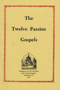 Twelve Passion Gospels, The