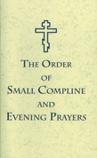 Order of Small Compline and Evening Prayers, The