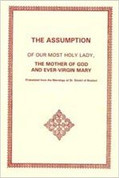 Assumption of Our Most Holy Lady the Mother of God and Ever-Virgin Mary, The