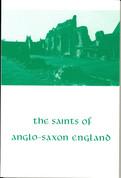 The Saints of Anglo-Saxon England, Volume II