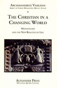 The Christian in a Changing World: Monasticism and the New Realities of Life