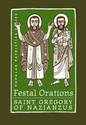 Festal Orations (Saint Gregory the Theologian)