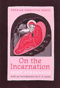 Saint Athanasius - On the Incarnation (Popular Patristics)