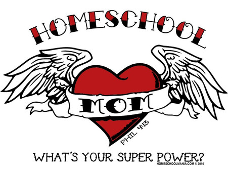 Homeschool Mom Super Power T-Shirt