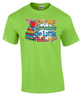 Lime - So Many Curriculums So Little Time Shirt