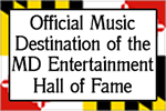 Official Music Destination of the MD Entertainment Hal of Fame