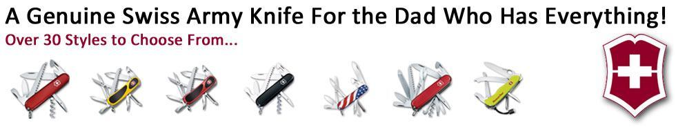 Swiss Army Knifes for The Dad Who Has Everything!