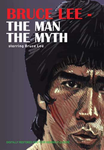 Bruce Lee - The Man, The Myth