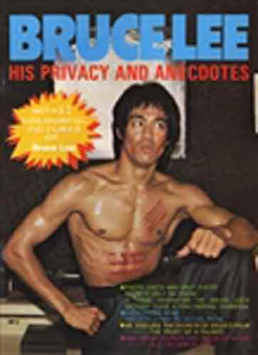 Bruce Lee His Privacy and Anecdotes