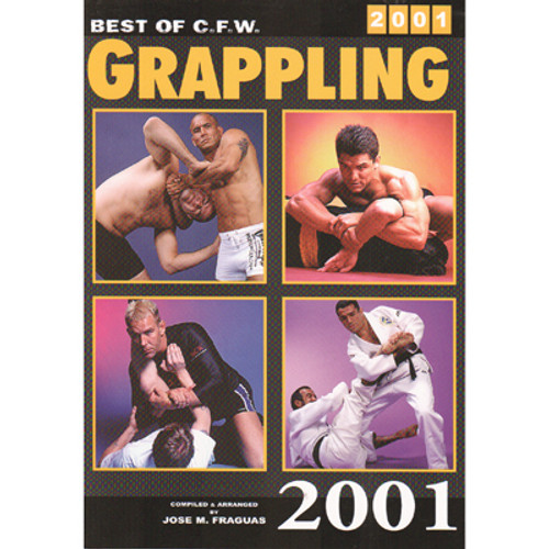 Best of CFW Grappling 2001 - Fraguas