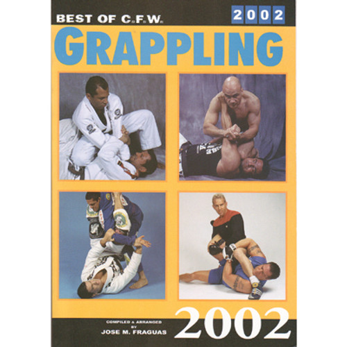 Best of CFW Grappling 2002 - Fraguas