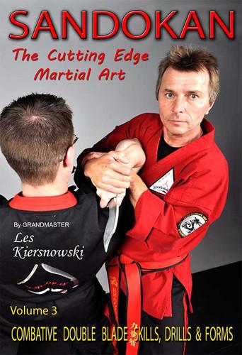 SANDOKAN (Vol-3) The Cutting Edge Martial Art COMBATIVE DOUBLE BLADE SKILLS, DRILLS & FORMS