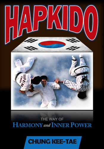 Hapkido: The Way Of Harmony And Inner Power