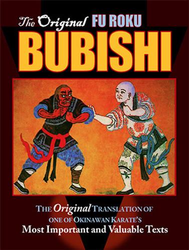 The Originial Fu Roku Bubishi