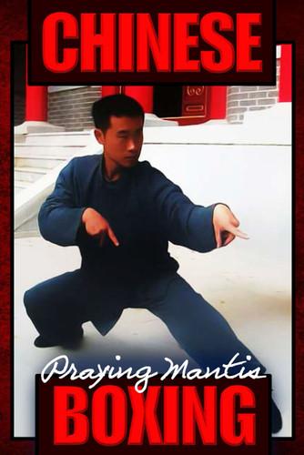 Chinese Praying Mantis Boxing (Download)