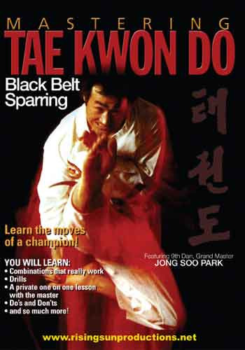 Mastering Tae Kwon Do Black Belt Sparring