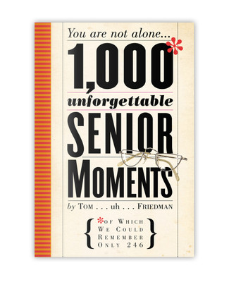 1000 Unforgettable Senior Moments Book