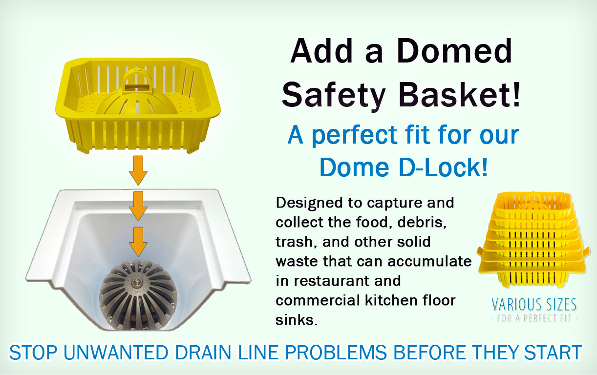 Add a dome strainer basket for your floor sink