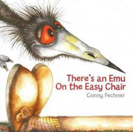 There's an Emu on the Easy Chair - Conny Fechner