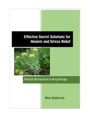 Effective Secret Solutions for Anxiety and Stress Relief