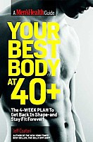 Your Best Body at 40+: The 4-Week Plan to Get Back in Shape and Stay Fit Forever!