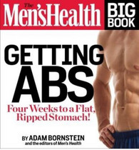 The Men's Health Big Book of Abs : Four Weeks to a Flat, Ripped Stomach!