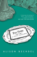 Fun Home : A Family Tragicomic (Graphic Novel Memoir)