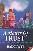 A Matter of Trust (Justice Series Book 1)