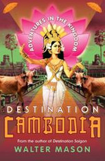 Destination Cambodia -- signed copies available