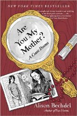 Are You My Mother? : A Comic Drama (Graphic Novel Memoir) - Paperback