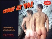 Comin' At Ya! : The Homoerotic 3-D Photographs of Denny Denfield - EROTIC BOOKS SPECIAL OFFER!