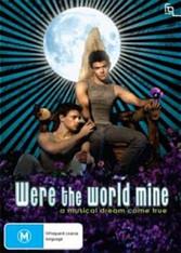 Were the World Mine DVD