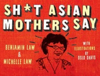 Shit Asian Mothers Say