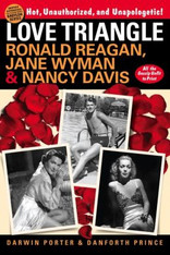 Love Triangle: Ronald Reagan, Jane Wyman, and Nancy Davis - All the Gossip Unfit to Print