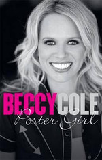 Poster Girl : Beccy Cole - Signed Copies Available!