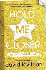 Hold Me Closer : The Tiny Cooper Story