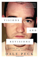 Visions and Revisions : Coming of Age in the Age of AIDS - SPECIAL OFFER!