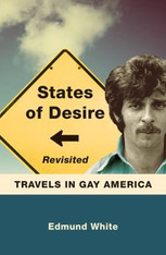 States of Desire Revisited : Travels in Gay America - SPECIAL OFFER!