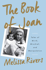 The Book of Joan: Tales of Mirth, Mischief and Manipulation