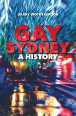 Gay Sydney : A History
