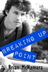 Breaking Up Point : Bottled Up Series Book 2
