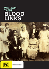 William Yang : Blood Links DVD