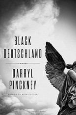 Black Deutschland : A Novel