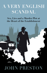 A Very English Scandal : Sex, Lies and a Murder Plot at the Heart of the Establishment (Trade Paperback)
